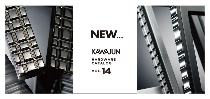 KAWAJUN HARDWARE CATALOG VOL.14 NEW PRODUCT
